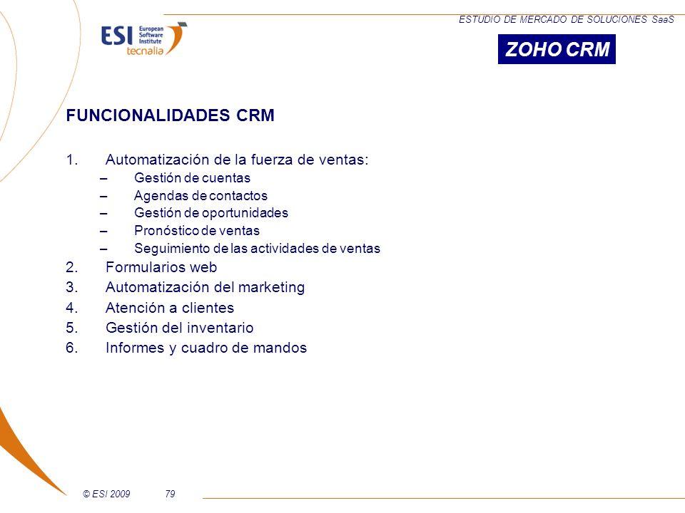 ZOHO CRM FUNCIONALIDADES CRM Automatización de la fuerza de ventas: