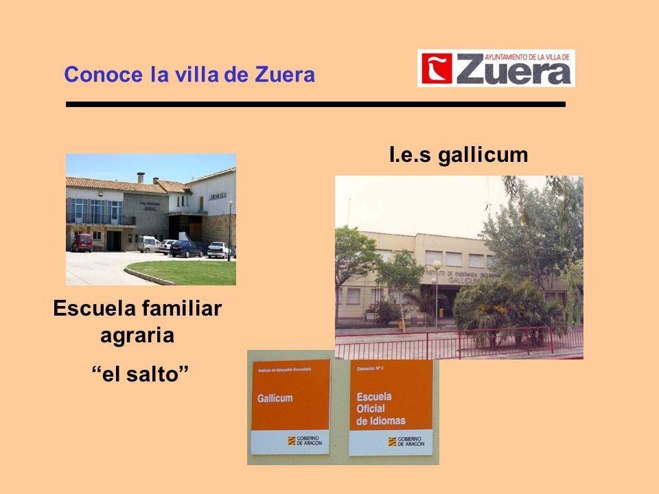 Conoce la villa de Zuera Escuela familiar agraria