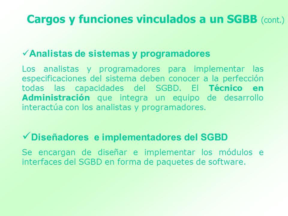 Cargos y funciones vinculados a un SGBB (cont.)