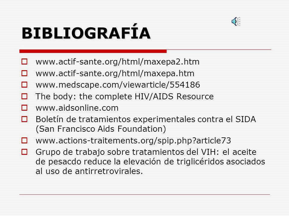 BIBLIOGRAFÍA www.actif-sante.org/html/maxepa2.htm