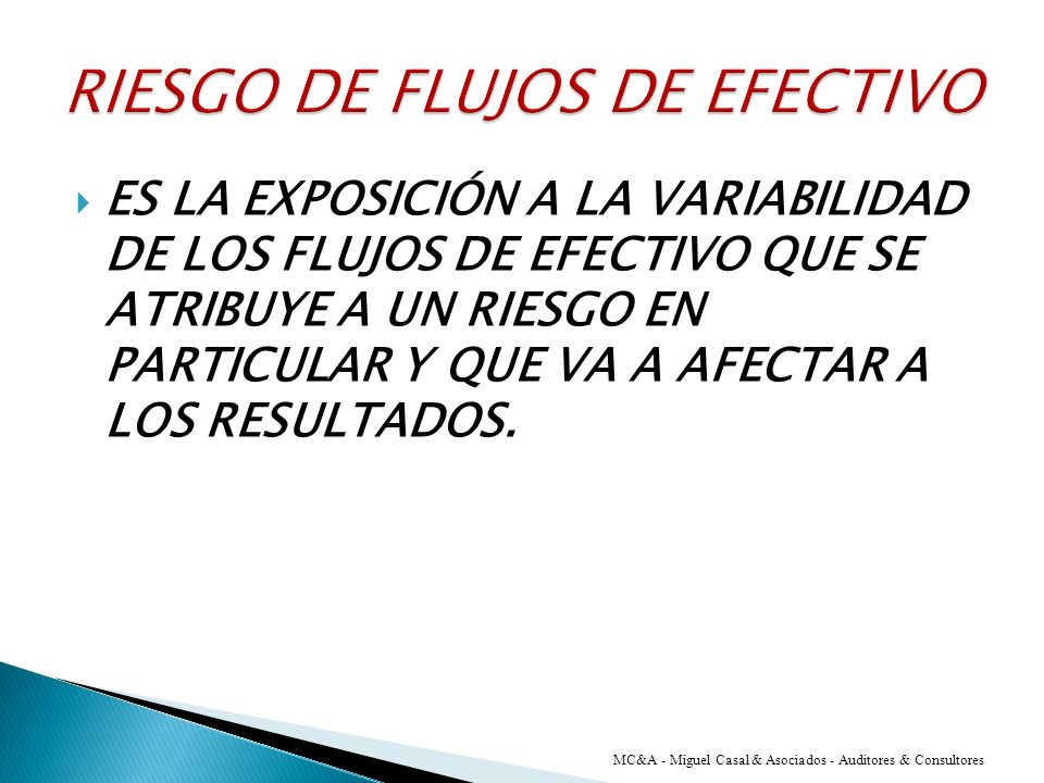 RIESGO DE FLUJOS DE EFECTIVO