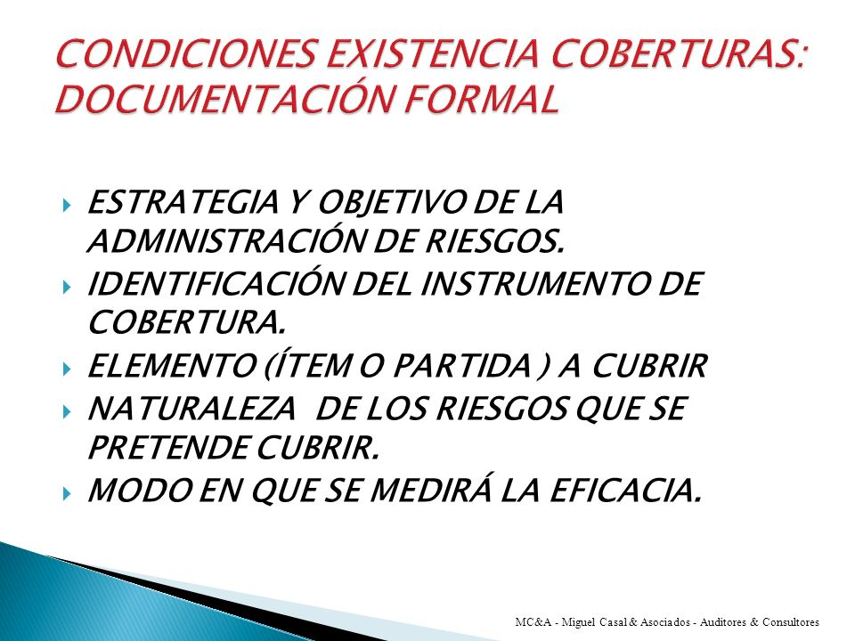 CONDICIONES EXISTENCIA COBERTURAS: DOCUMENTACIÓN FORMAL