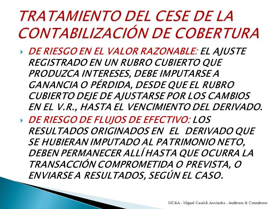 TRATAMIENTO DEL CESE DE LA CONTABILIZACIÓN DE COBERTURA