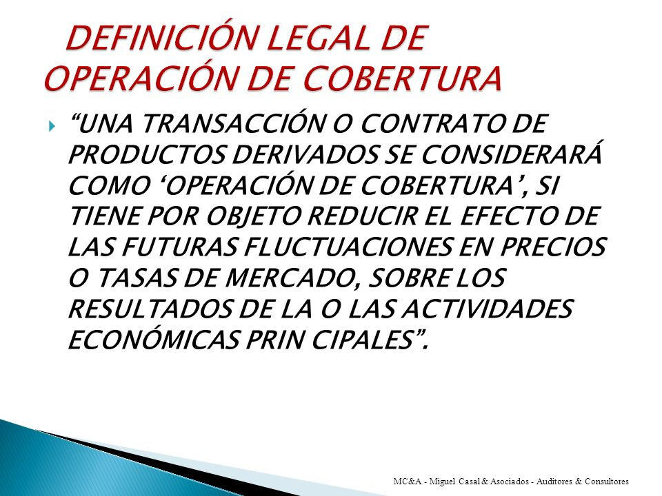 DEFINICIÓN LEGAL DE OPERACIÓN DE COBERTURA