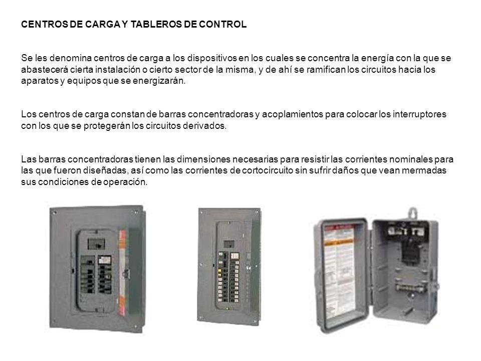 CENTROS DE CARGA Y TABLEROS DE CONTROL