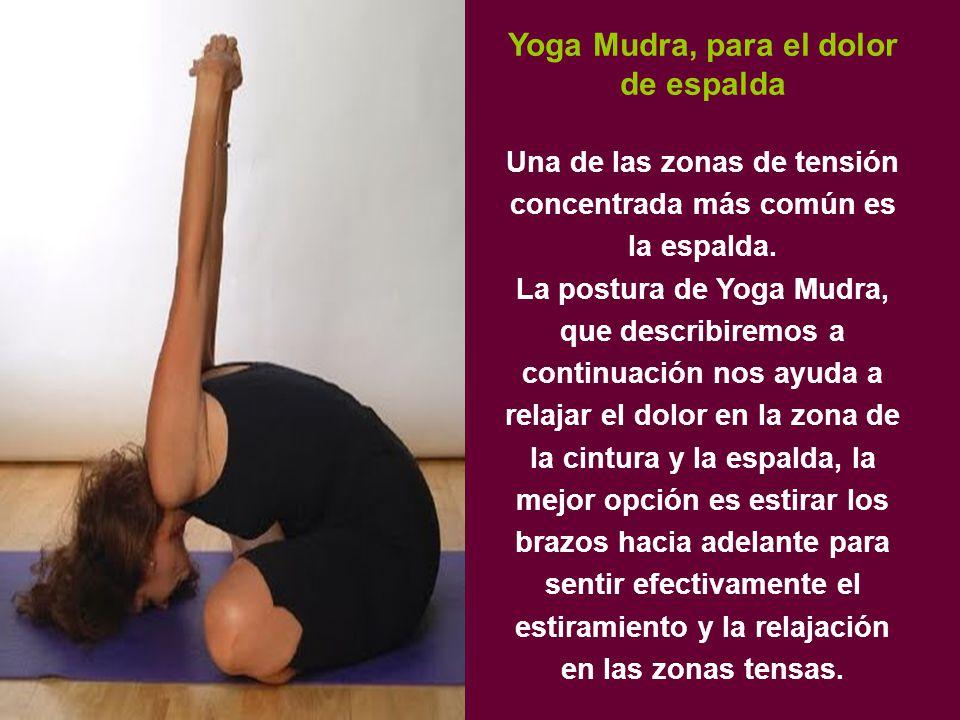 Yoga Mudra, para el dolor de espalda