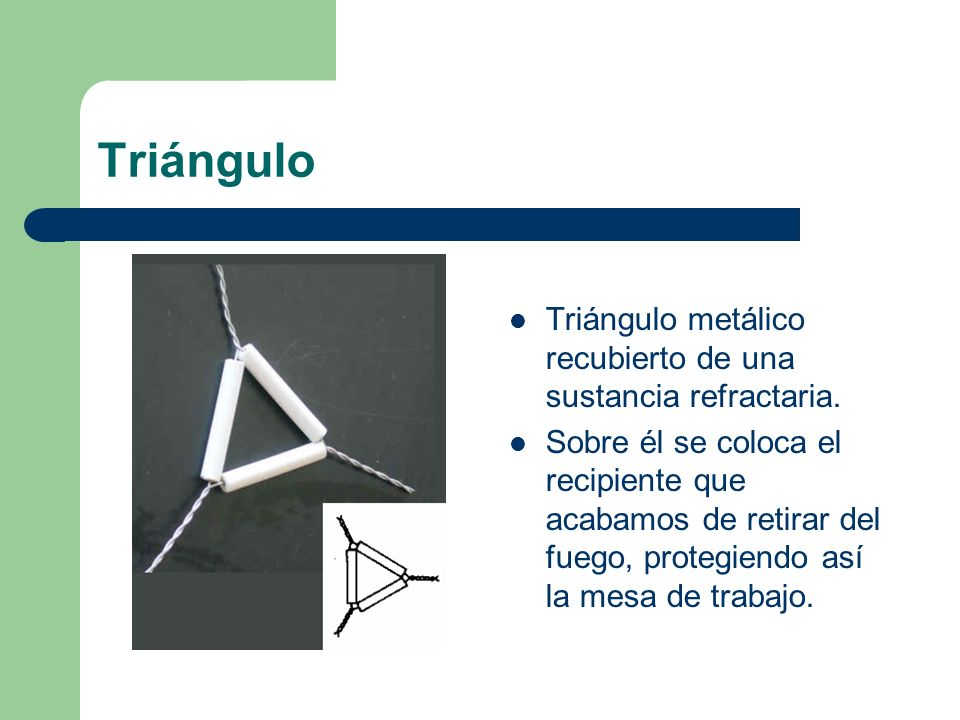 Triángulo Triángulo metálico recubierto de una sustancia refractaria.