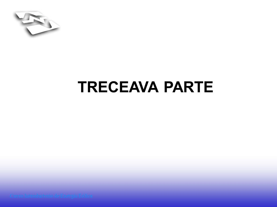 TRECEAVA PARTE