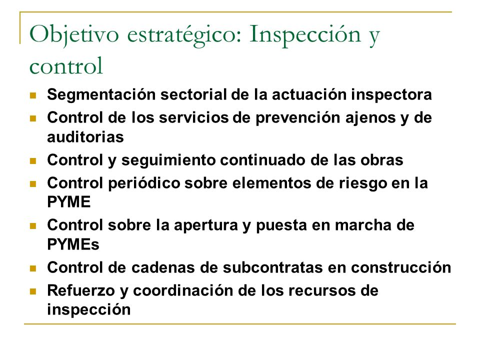 Objetivo estratégico: Inspección y control