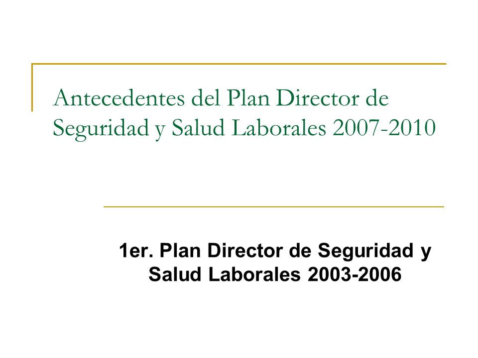 1er. Plan Director de Seguridad y Salud Laborales 2003-2006