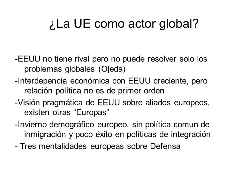 ¿La UE como actor global