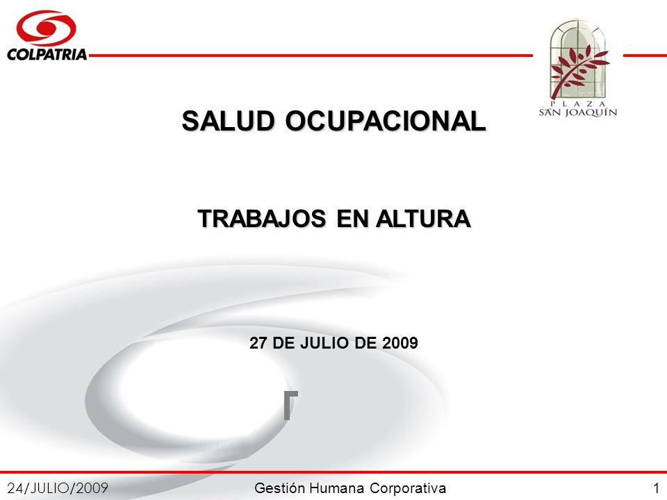 SALUD OCUPACIONAL TRABAJOS EN ALTURA 27 DE JULIO DE 2009 1