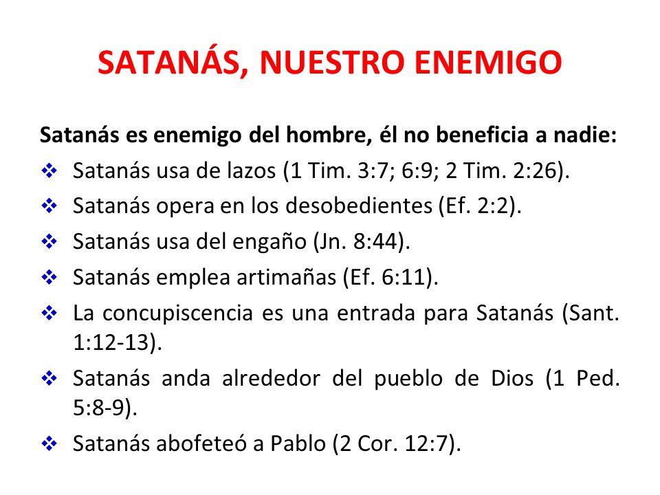 SATANÁS, NUESTRO ENEMIGO