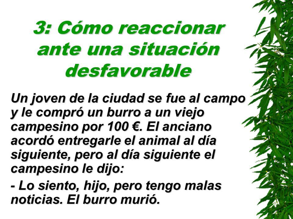 3: Cómo reaccionar ante una situación desfavorable