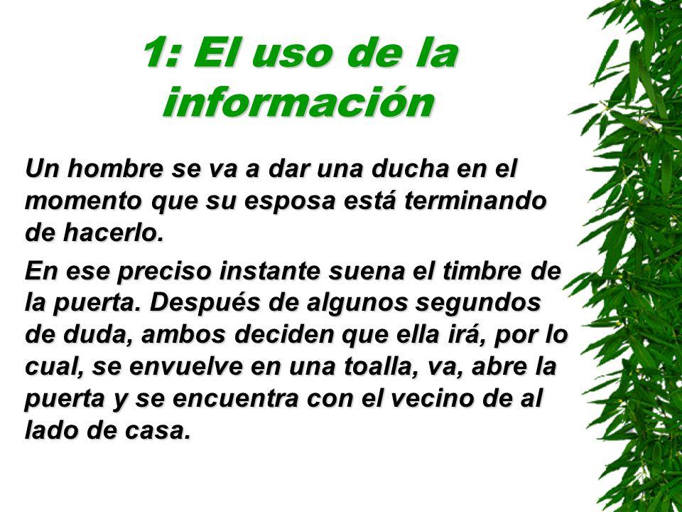 1: El uso de la información