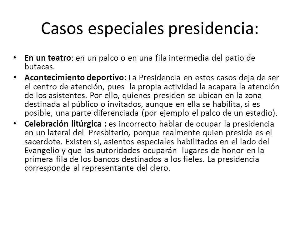 Casos especiales presidencia: