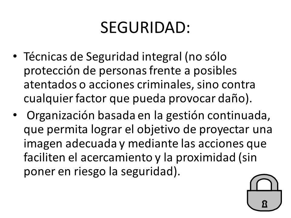 SEGURIDAD: