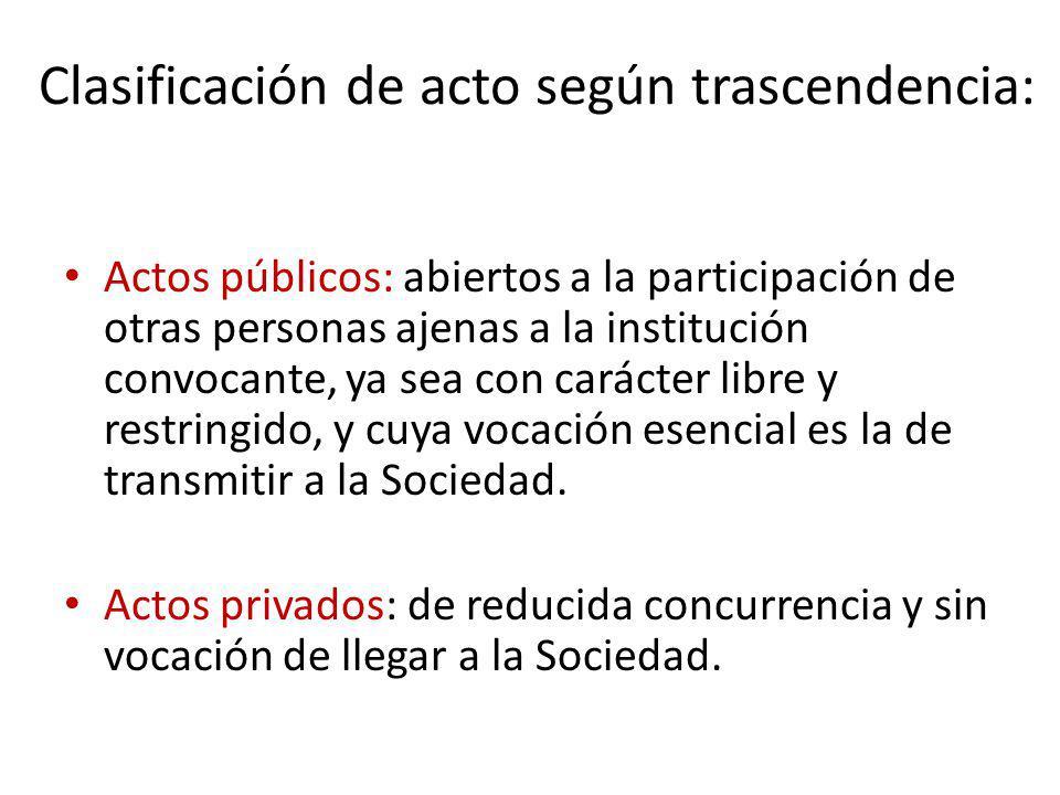Clasificación de acto según trascendencia: