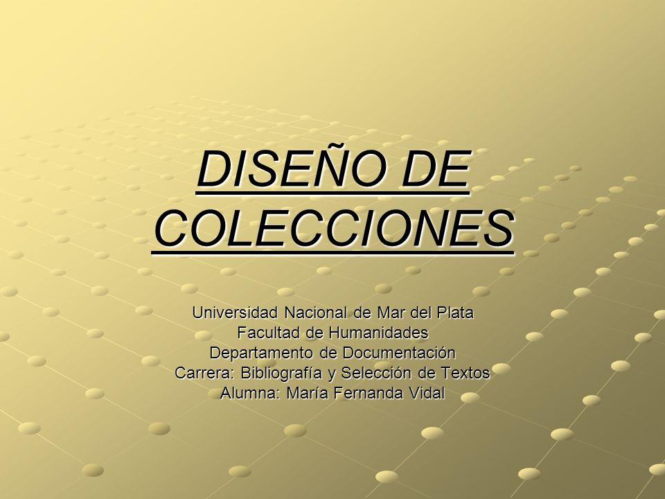 DISEÑO DE COLECCIONES Universidad Nacional de Mar del Plata