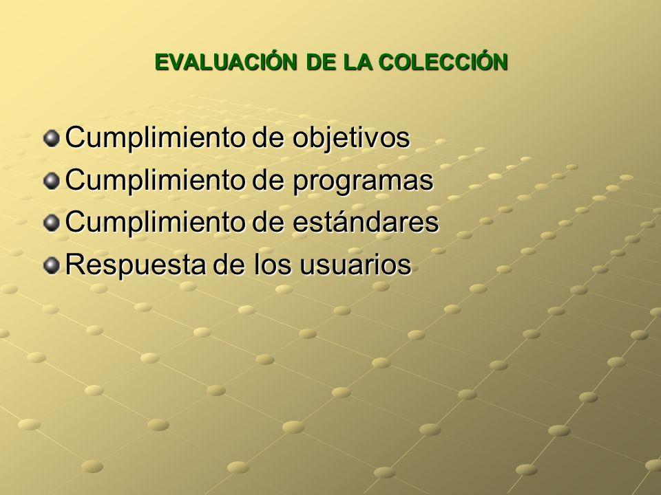 EVALUACIÓN DE LA COLECCIÓN