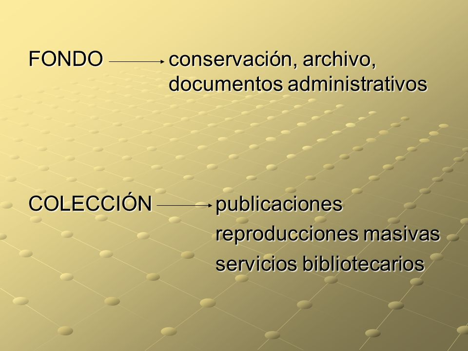 FONDO conservación, archivo, documentos administrativos