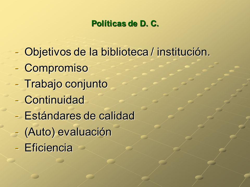Objetivos de la biblioteca / institución. Compromiso Trabajo conjunto