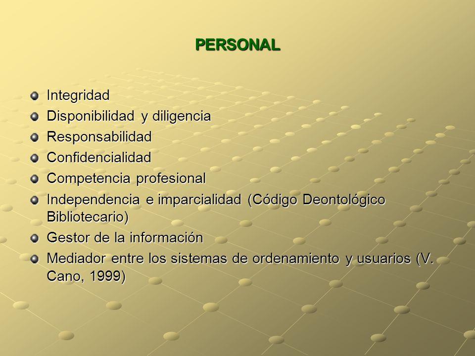 PERSONAL Integridad Disponibilidad y diligencia Responsabilidad