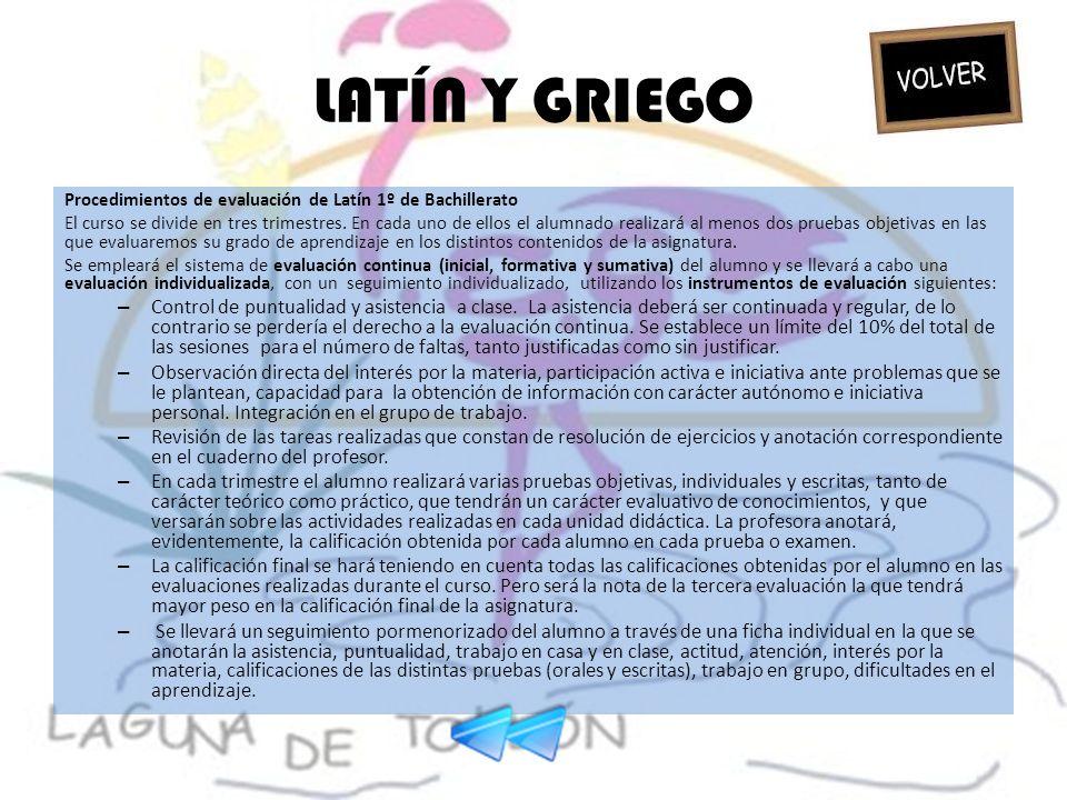 LATÍN Y GRIEGO Procedimientos de evaluación de Latín 1º de Bachillerato.
