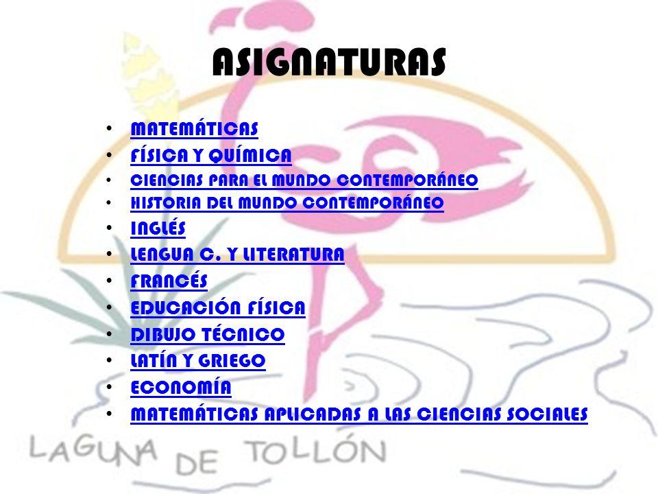 ASIGNATURAS MATEMÁTICAS FÍSICA Y QUÍMICA INGLÉS LENGUA C. Y LITERATURA