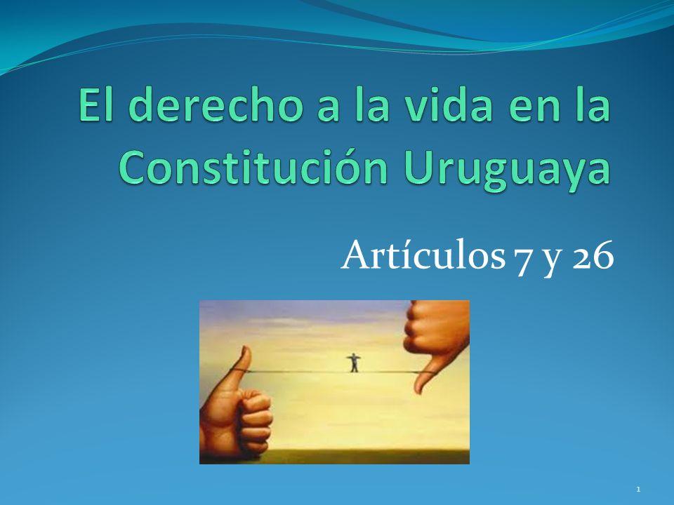 El derecho a la vida en la Constitución Uruguaya