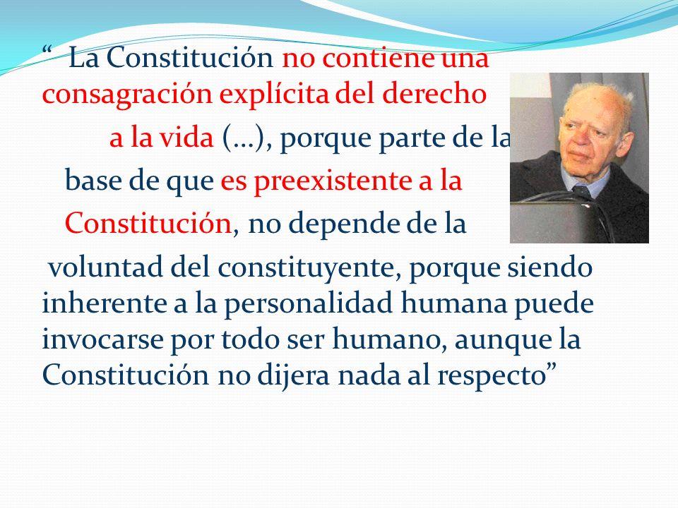 La Constitución no contiene una consagración explícita del derecho