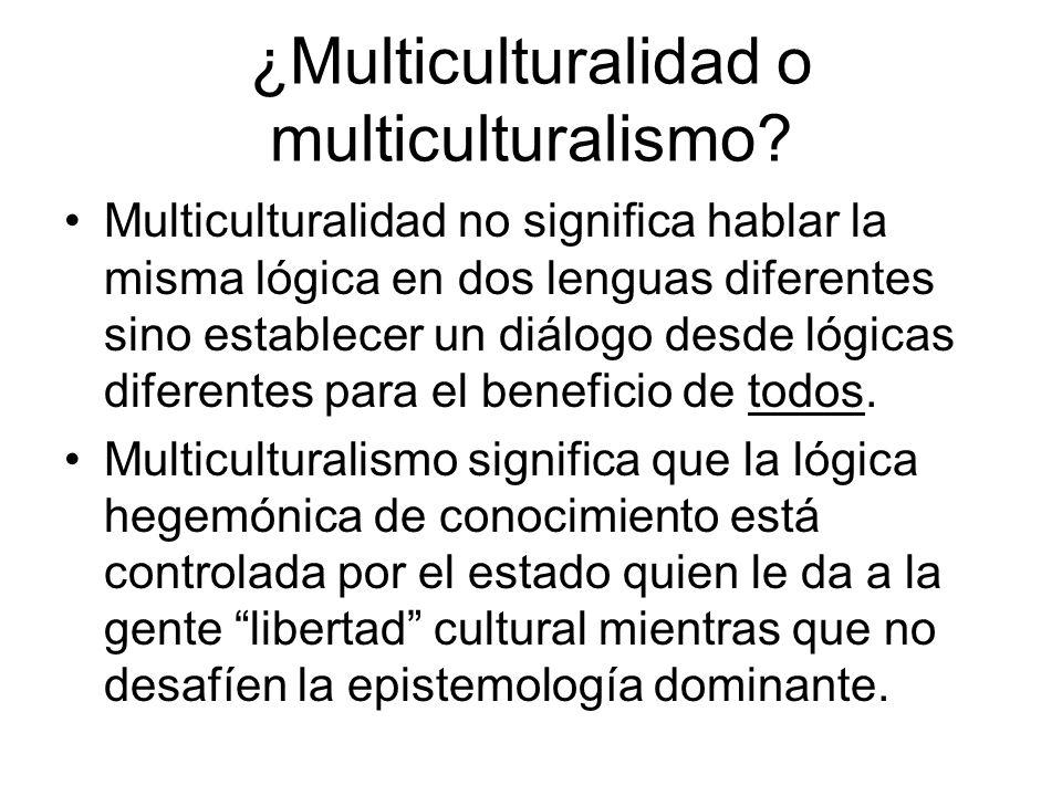 ¿Multiculturalidad o multiculturalismo