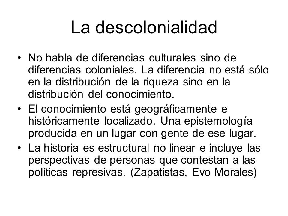 La descolonialidad