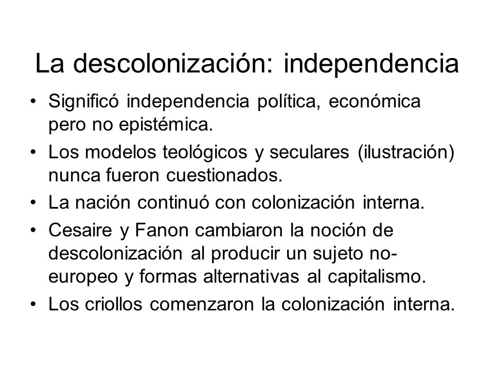 La descolonización: independencia