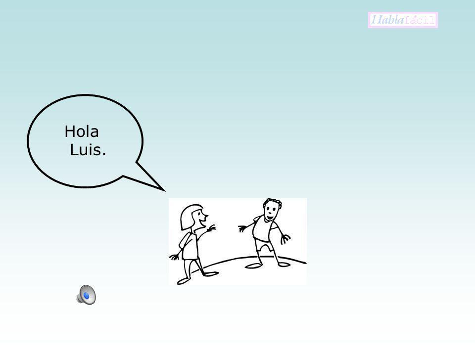Hola Luis.