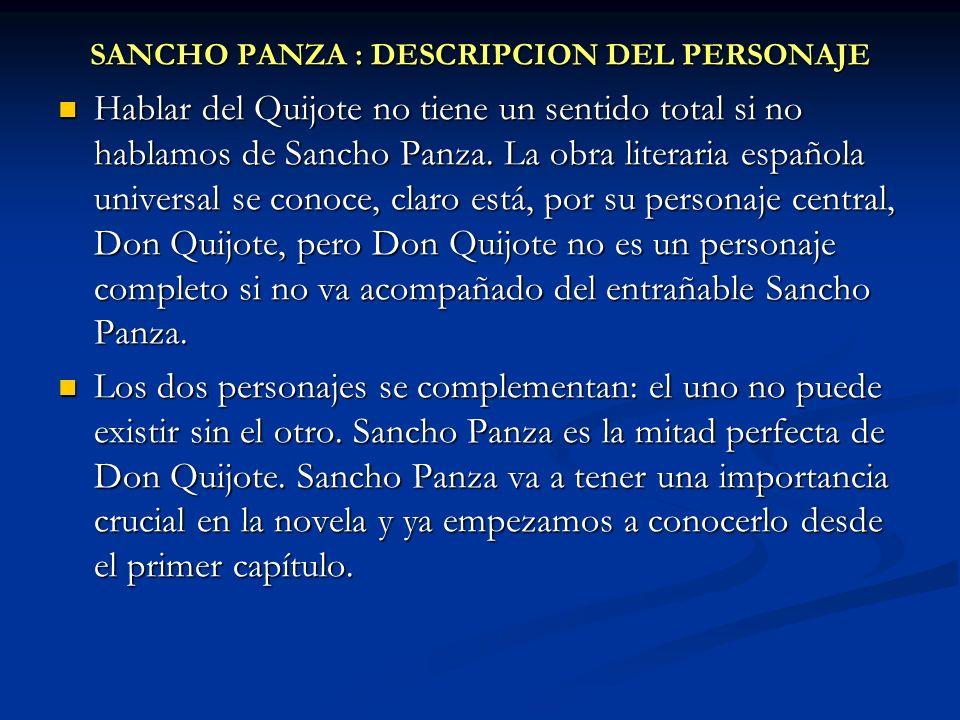 SANCHO PANZA : DESCRIPCION DEL PERSONAJE