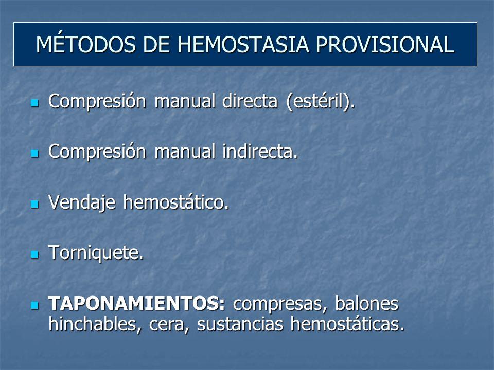 MÉTODOS DE HEMOSTASIA PROVISIONAL