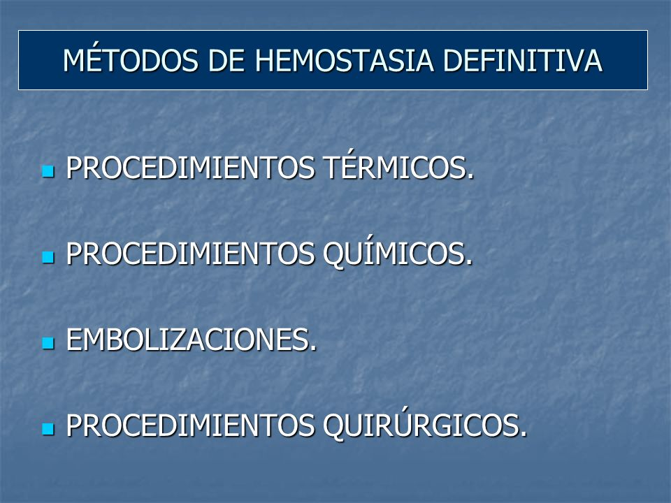MÉTODOS DE HEMOSTASIA DEFINITIVA