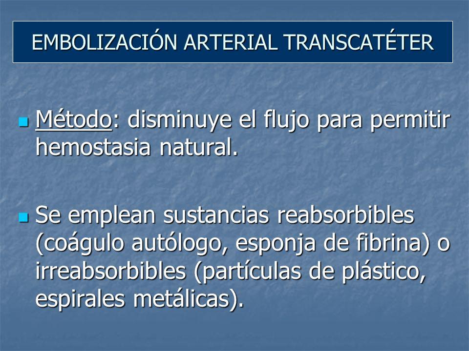 EMBOLIZACIÓN ARTERIAL TRANSCATÉTER