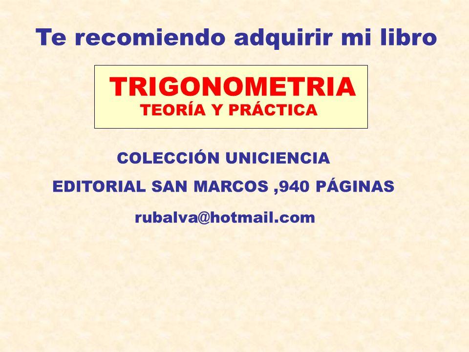 TRIGONOMETRIA Te recomiendo adquirir mi libro TEORÍA Y PRÁCTICA