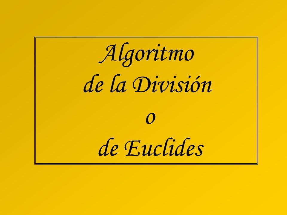 Algoritmo de la División o de Euclides