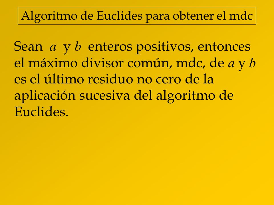 Algoritmo de Euclides para obtener el mdc