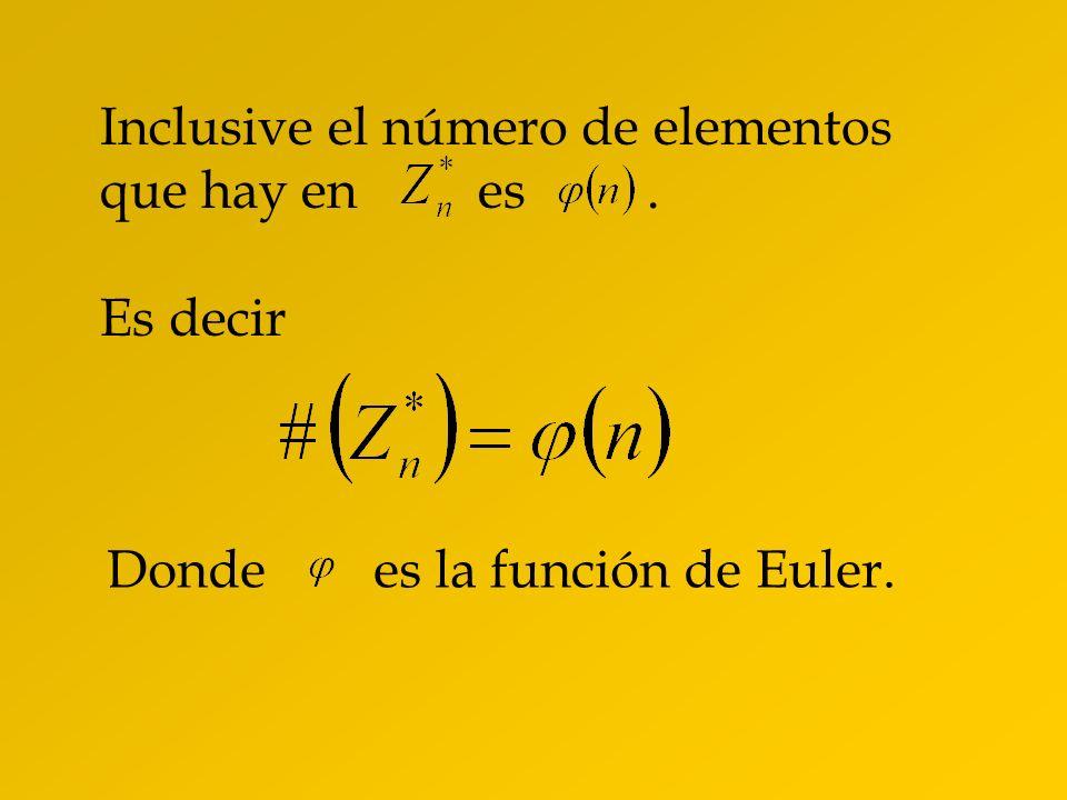 Inclusive el número de elementos que hay en es .