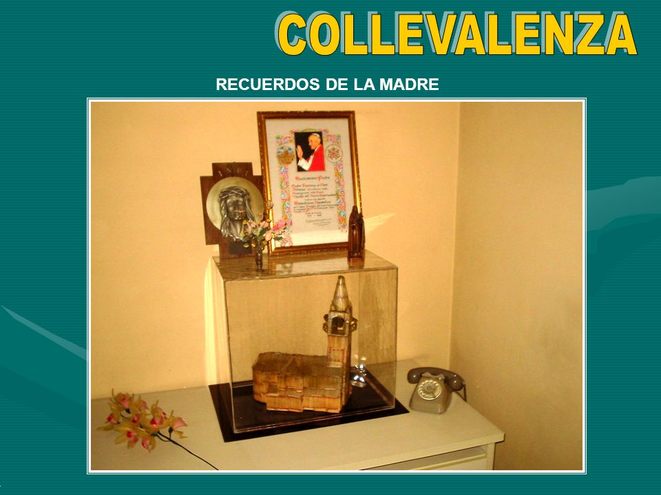 COLLEVALENZA RECUERDOS DE LA MADRE