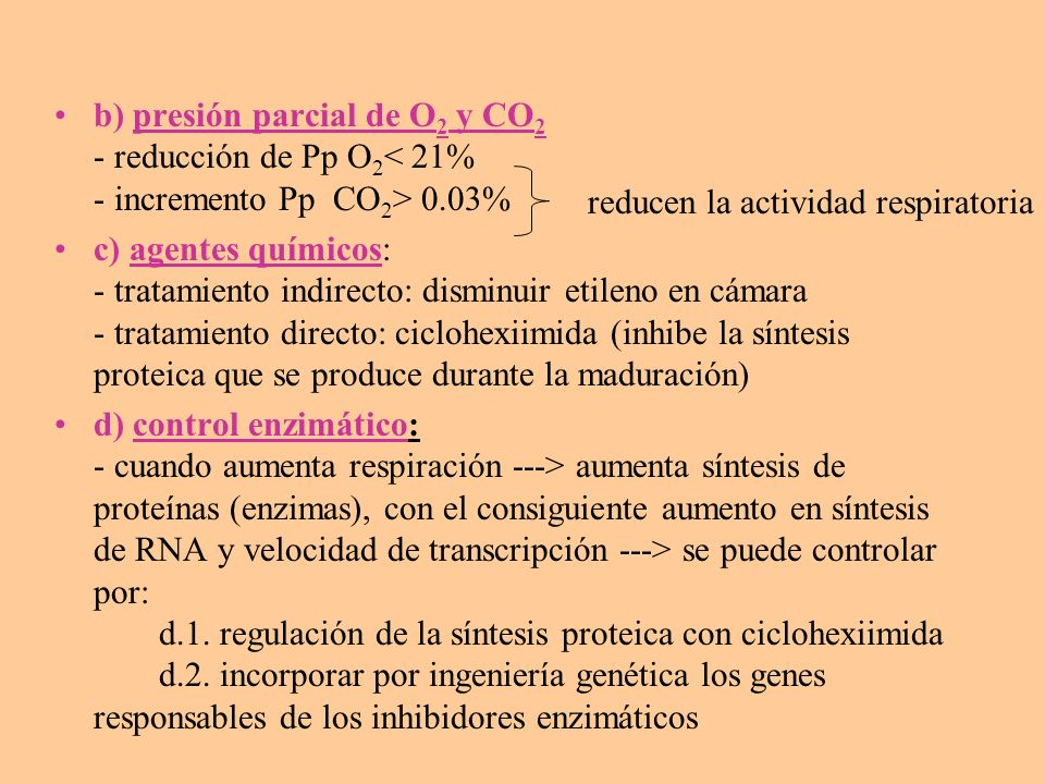 b) presión parcial de O2 y CO2 - reducción de Pp O2< 21% - incremento Pp CO2> 0.03%
