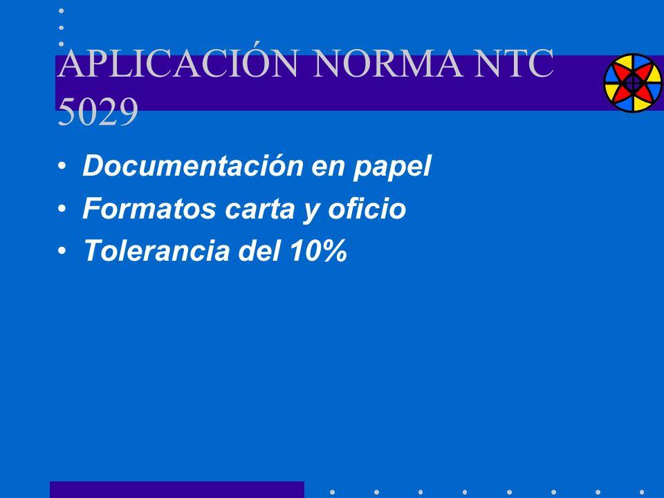 APLICACIÓN NORMA NTC 5029 Documentación en papel