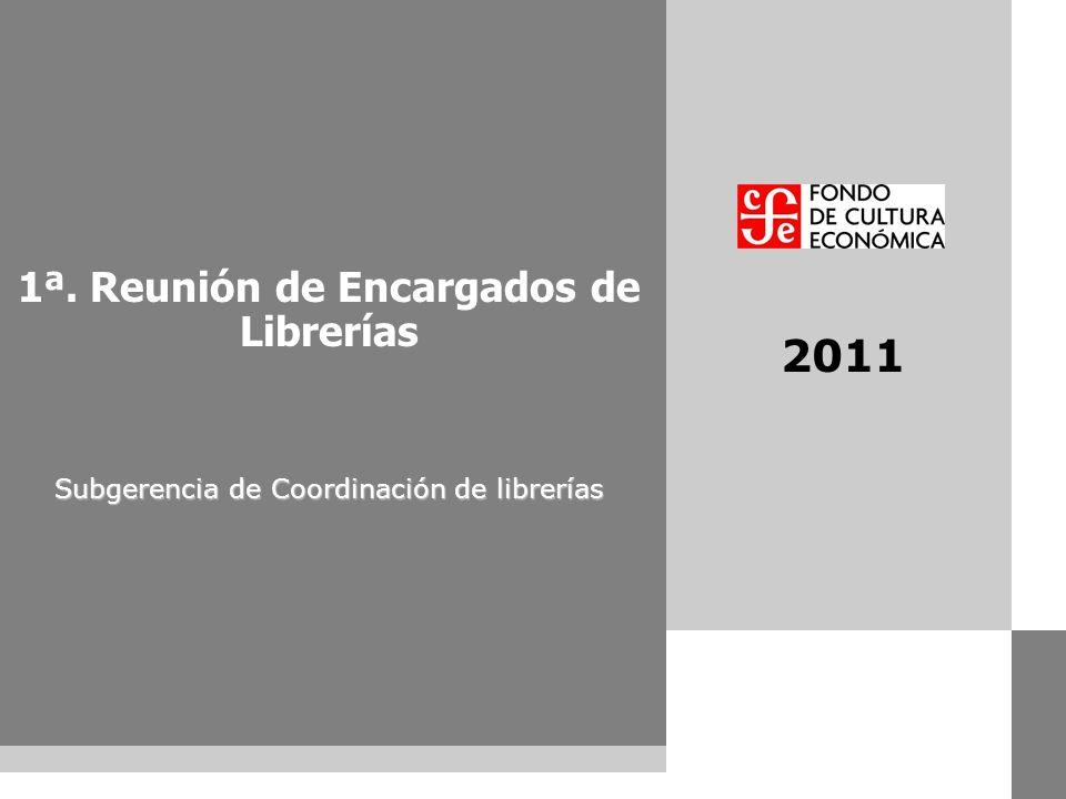 2011 contenido 1ª. Reunión de Encargados de Librerías
