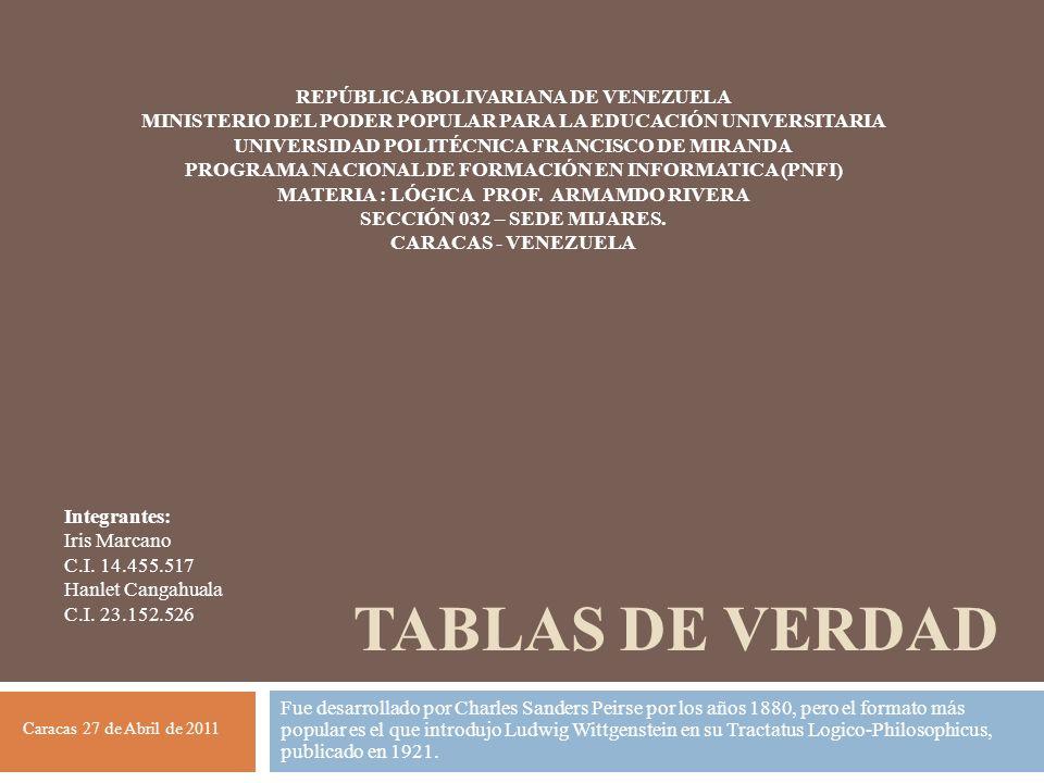TABLAS DE VERDAd REPÚBLICA BOLIVARIANA DE VENEZUELA