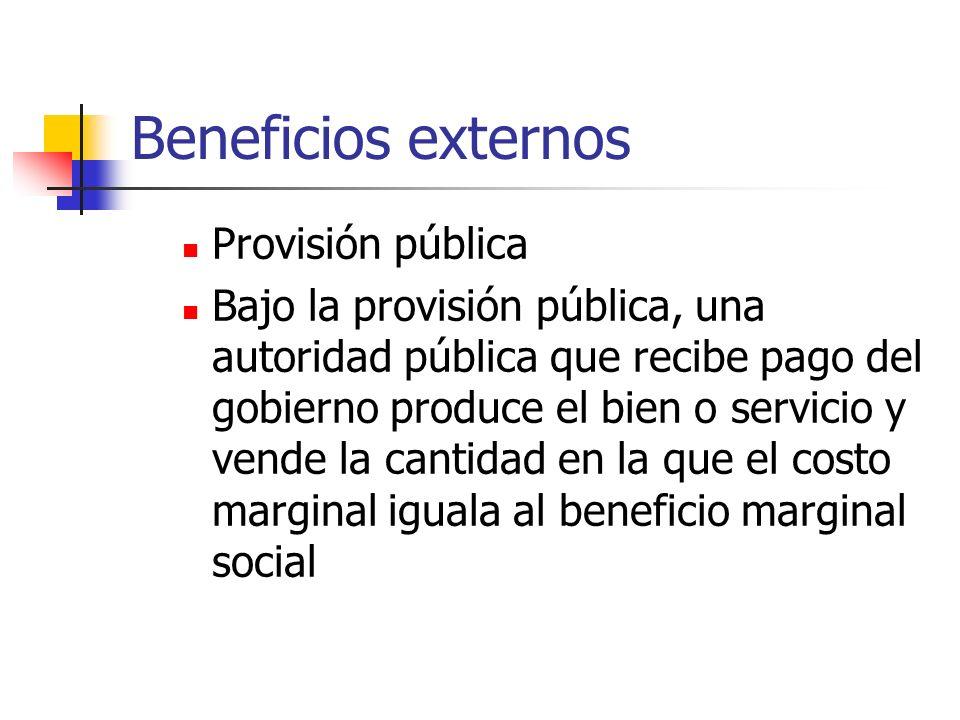 Beneficios externos Provisión pública