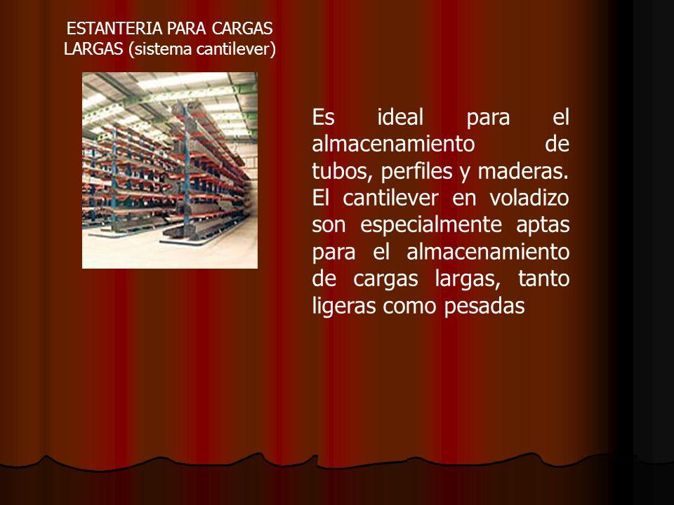 ESTANTERIA PARA CARGAS LARGAS (sistema cantilever)